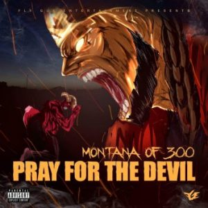 Montana of 300 feat. Talley Of 300, $avage, No Fatigue & Don D My Squad