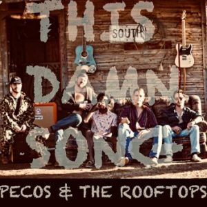Pecos & the Rooftops This Damn Song