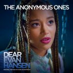 """SZA – The Anonymous Ones – From The """"Dear Evan Hansen"""" Original Motion Picture Soundtrack"""
